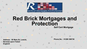 Self Certified Mortgage Red Brick Mortgages and Protection