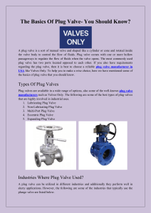 The Basics Of Plug Valve- You Should Know