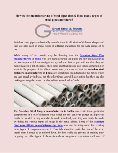 How is the manufacturing of steel pipes done