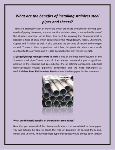 What are the benefits of installing stainless steel pipes and sheets