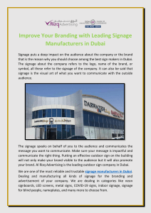 Improve Your Branding with Leading Signage Manufacturers in Dubai