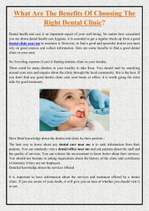 What Are The Benefits Of Choosing The Right Dental Clinic