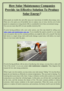 How Solar Maintenance Companies Provide An Effective Solution To Produce Solar Energy