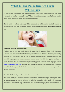 What Is The Procedure Of Teeth Whitening