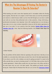 What Are The Advantages Of Visiting The Dentist In Houston Tx Open On Saturday