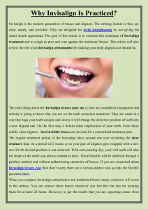 Why Invisalign Is Practiced