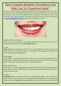 How Cosmetic Dentistry Procedures Can Help You To Transform Smile