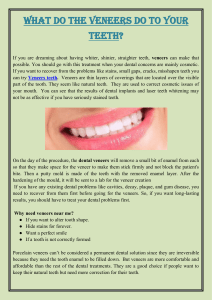 What Do The Veneers Do To Your Teeth