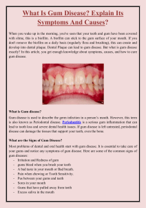 What Is Gum Disease Explain Its Symptoms And Causes