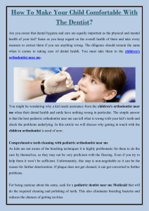 How To Make Your Child Comfortable With The Dentist