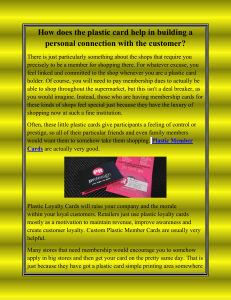 How does the plastic card help in building a personal connection with the customer-converted