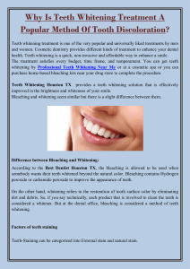 Why Is Teeth Whitening Treatment A Popular Method Of Tooth Discoloration