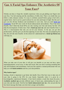 Can A Facial Spa Enhance The Aesthetics Of Your Face