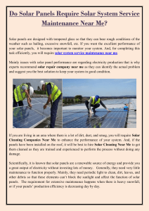 Do Solar Panels Require Solar System Service Maintenance Near Me