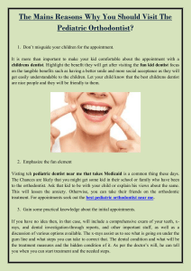 The Mains Reasons Why You Should Visit The Pediatric Orthodontist