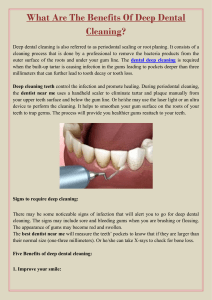 What Are The Benefits Of Deep Dental Cleaning