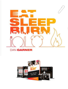 Dan Garner's Program | Eat Sleep Burn™ eBook