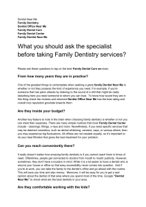 What you should ask the specialist before taking Family Dentistry services