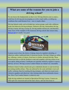 What are some of the reasons for you to join a driving school