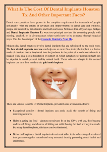 What Is The Cost Of Dental Implants Houston Tx And Other Important Facts