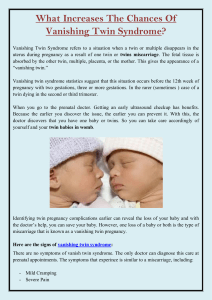 What Increases The Chances Of Vanishing Twin Syndrome
