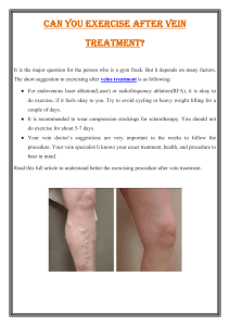Can you exercise after vein treatment