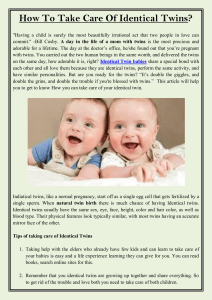 How To Take Care Of Identical Twins
