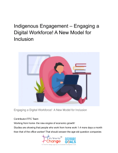 Indigenous Engagement – Engaging a Digital Workforce! A New Model for Inclusion