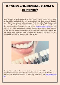 Do young children need cosmetic dentistry