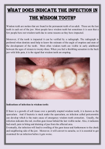 What does indicate the infection in the wisdom tooth