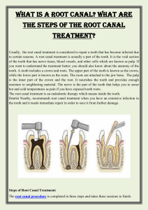 What is a root canal What are the steps of the root canal treatment