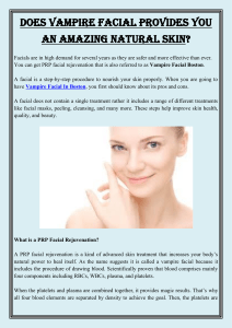 Does Vampire Facial Provides You An Amazing Natural Skin
