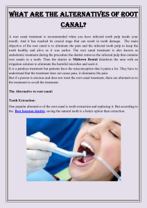 What are the alternatives of Root Canal