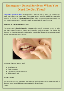 Emergency Dental Services When You Need To Get Them